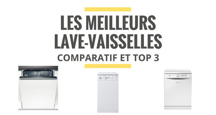 les meilleurs lave vaisselles comparatif 2018 le juste. Black Bedroom Furniture Sets. Home Design Ideas
