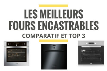 meilleur four encastrable comparatif