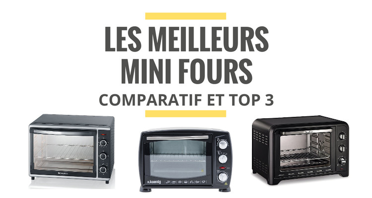 les meilleurs mini fours comparatif 2018 le juste choix. Black Bedroom Furniture Sets. Home Design Ideas