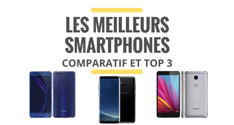 top 3 des smartphones avec le meilleur rapport qualit. Black Bedroom Furniture Sets. Home Design Ideas