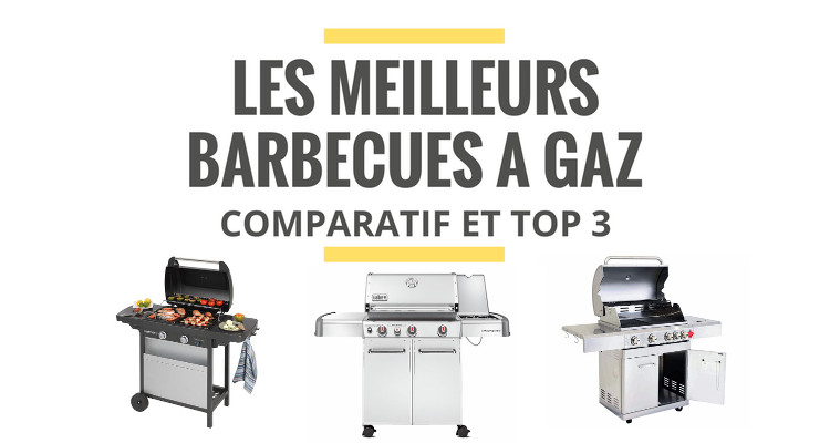 meilleur barbecue gaz comparatif