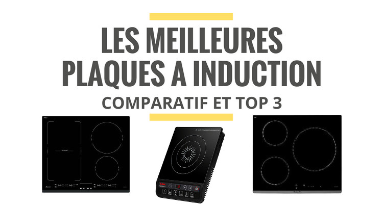 les meilleures plaques de cuisson induction comparatif. Black Bedroom Furniture Sets. Home Design Ideas