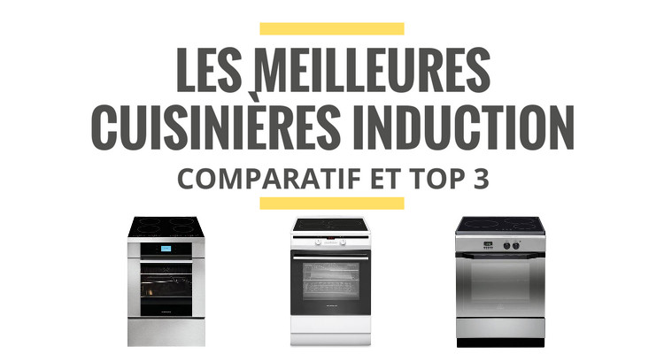 les meilleures cuisini res induction comparatif 2018 le juste choix. Black Bedroom Furniture Sets. Home Design Ideas