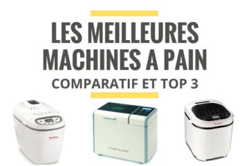 meilleure machine a pain comparatif