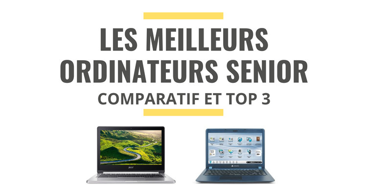 meilleur ordinateur senior comparatif