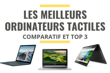 meilleur ordinateur portable tactile comparatif