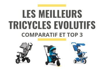 meilleur tricycle evolutif comparatif