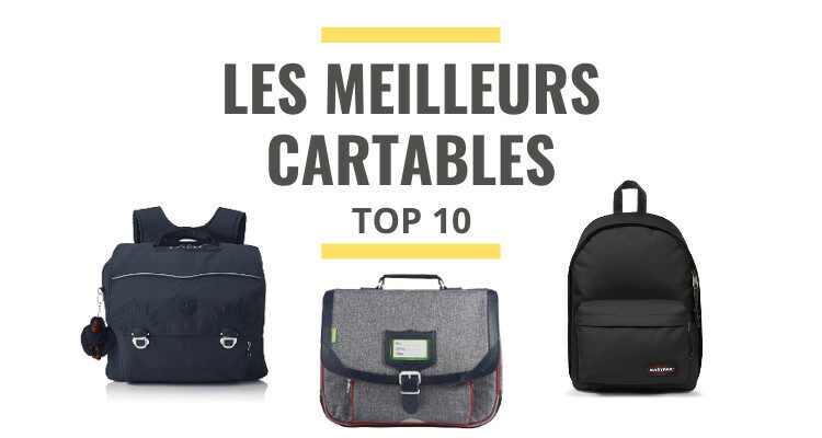 meilleur cartable comparatif